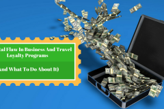 The-Fatal-Flaw-In-Business-And-Travel-Loyalty-ProgramsAnd-What-To-Do-about-it-1